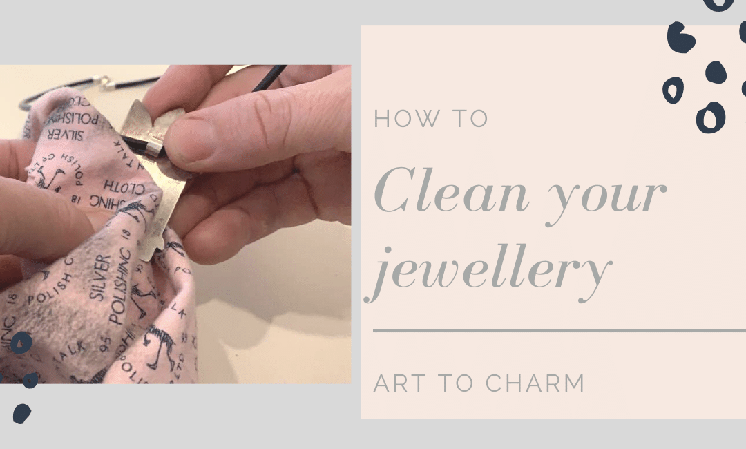 How to Clean Your Sterling Silver Jewellery